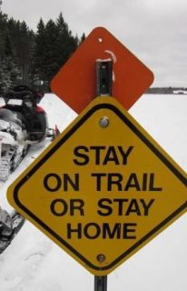 Stay on Trail or Stay Home Sign